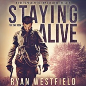 Ryan Westfield - Staying Alive: A Post-Apocalyptic EMP Survival Thriller (The EMP) (Unabridged)  artwork