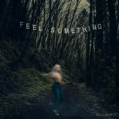 Movements - Feel Something  artwork