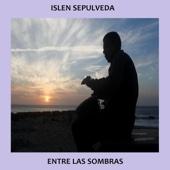 Entre las Sombras - Islen Sepulveda