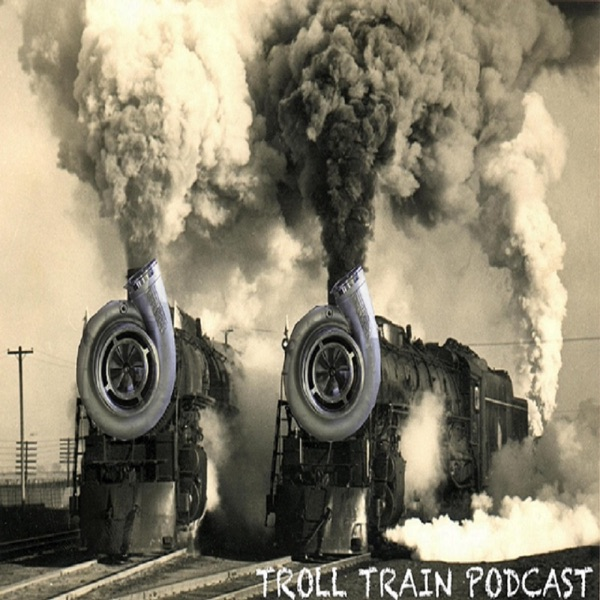 The Troll Train