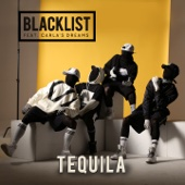 Blacklist - Tequila (feat. Carla's Dreams) artwork