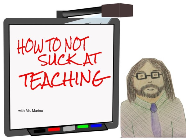 How to not Suck at Teaching