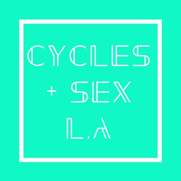 CYCLES + SEX LA