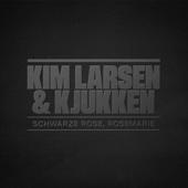 Kim Larsen & Kjukken - Schwarze Rose, Rosemarie artwork