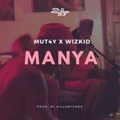Manya - Mut4y & Wizkid