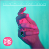 Hunt Your Love Down