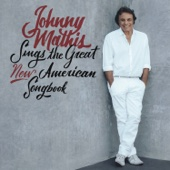Johnny Mathis - Johnny Mathis Sings the Great New American Songbook  artwork