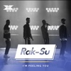 I m Feeling You X Factor Recording - Rak-Su mp3