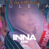 Ruleta (feat. Erik) [DJ Dark & MD DJ Remix] - Single, Inna
