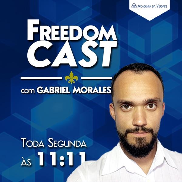 FREEDOM CAST BRASIL - com Gabriel Morales