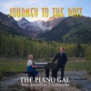 Journey to the Past (feat. Jonathan Estabrooks) - Single, The Piano Gal