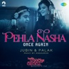 Pehla Nasha From Kuchh Bheege Alfaaz Single