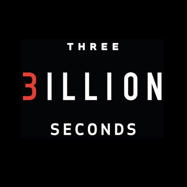 3 Billion Seconds