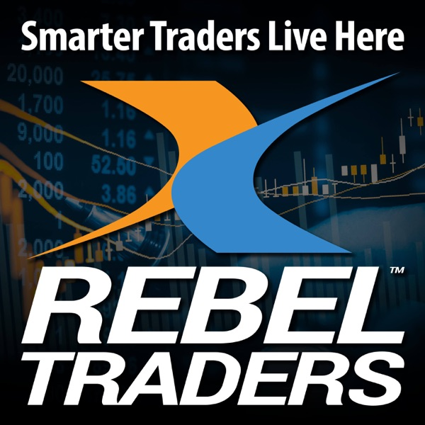 Rebel Traders™ Podcast - Stock Market Trading Strategies, Insights & Analysis