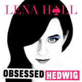 Lena Hall - Obsessed: Hedwig and the Angry Inch - EP  artwork