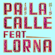 Pa la Calle (feat. Lorna) - Mexican Institute of Sound