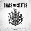 Love Me More (feat. Emeli Sandé) [Remixes] - Single, Chase & Status