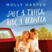 Molly Harper - Save a Truck, Ride a Redneck (Unabridged)  artwork