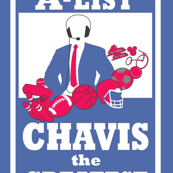 Sports A-List w/ Chavis The Greatest