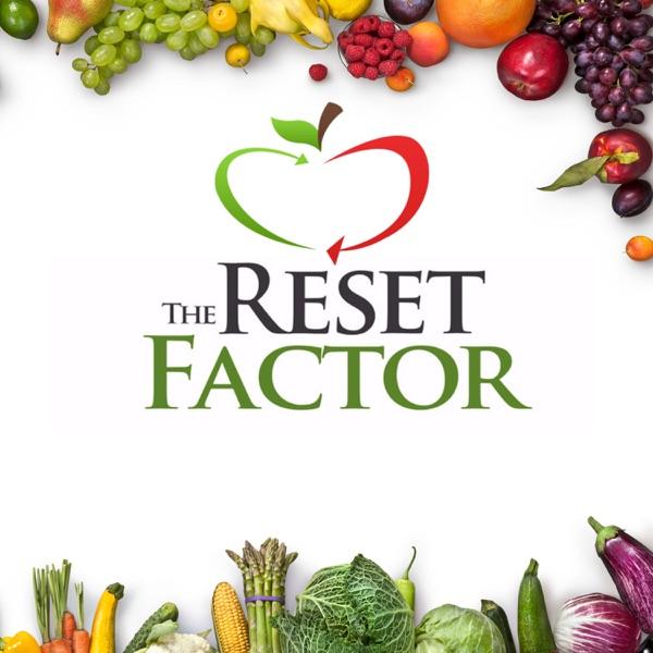 Reset Factor