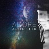 Amy Shark - Adore (Acoustic) artwork