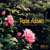 Download Ryan Adams - Baby I Love You