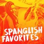 Spanglish Favorites