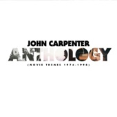 Anthology: Movie Themes 1974-1998 - John Carpenter