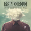 If You Don't You Never Will - Prime Circle