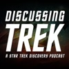 Discussing Trek: A Star Trek Discovery Podcast