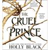 The Cruel Prince (Unabridged) - Holly Black
