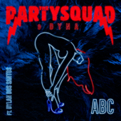 Abc (feat. Dylan Dos Santos) - The Partysquad & Dyna