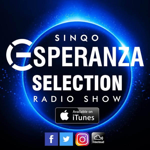 DJ SinQo Presents Esperanza Selection
