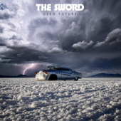 The Sword - Used Future  artwork