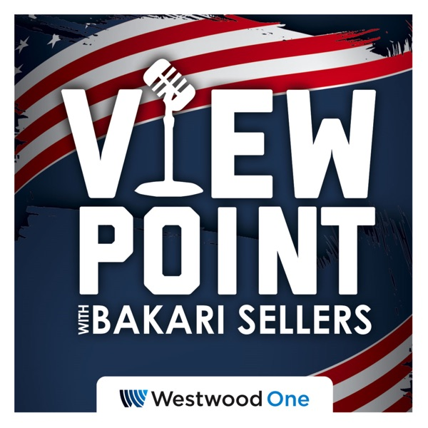 ViewPoint with Bakari Sellers