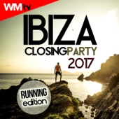 Ibiza Closing Party 2017 Running Edition (60 Minutes Non-Stop Mixed Compilation for Fitness & Workout 128 Bpm)