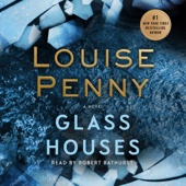 Glass Houses: A Novel (Unabridged) - Louise Penny