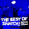 The Best of Snatch! 2017 - Mixed by Brett Gould