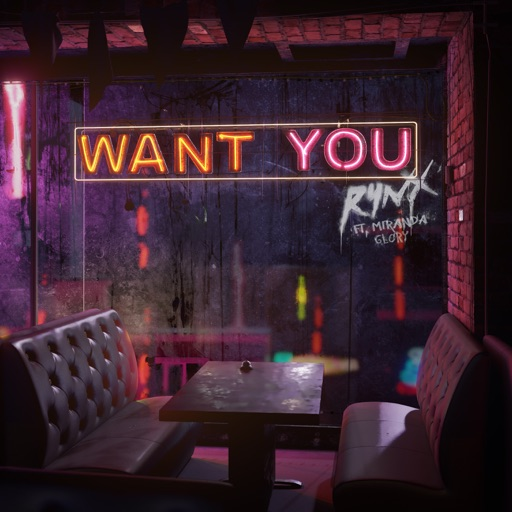 RYNX - Want You (feat. Miranda Glory)
