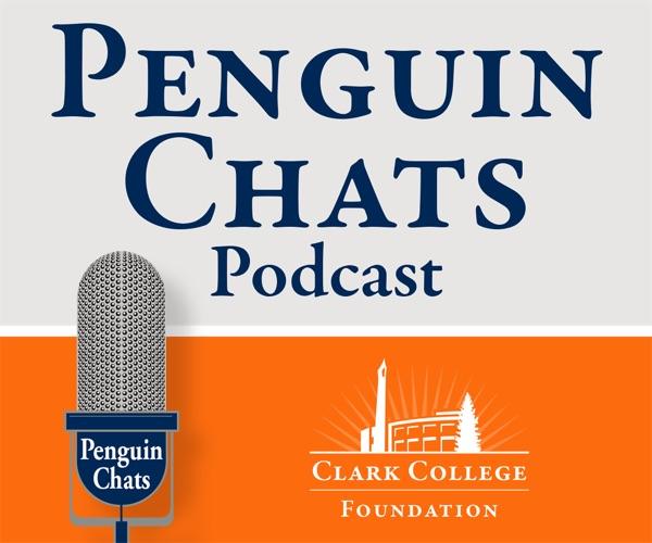 Penguin Chats – Clark College Foundation – Vancouver Washington