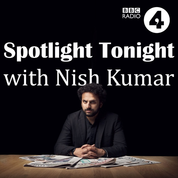 Spotlight Tonight with Nish Kumar