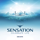 Sensation - Celebrate Life