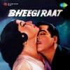 Bheegi Raat