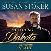 Susan Stoker & Suspense Sisters - Protecting Dakota: Sleeper SEALs, Book 1 (Unabridged)  artwork
