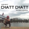 Chatt Chatt (feat. Kane Brown) - Single, Haden Sightz