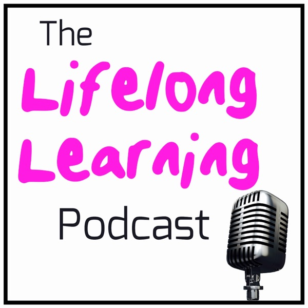 Lifelong Learning Podcast