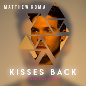 Kisses Back (Dj Dark & MD Dj Remix) - Matthew Koma