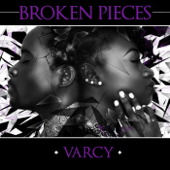 Broken Pieces - Varcy