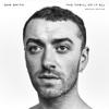 Too Good at Goodbyes- Sam Smith mp3