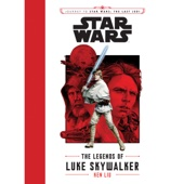 Ken Liu - Journey to Star Wars: The Last Jedi: The Legends of Luke Skywalker (Unabridged)  artwork